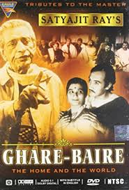 Ghare Baire(The Home and the World)